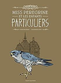 Miss Peregrine et les enfants particuliers (BD) par Riggs