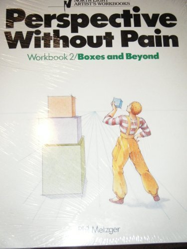 Perspective Without Pain, Workbook 2: Boxes and Beyond