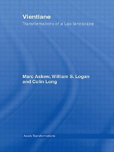 Vientiane: Transformations of a Lao landscape (Routledge Studies Asia's Transformations)