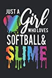 Just A Girl Who Loves Softball And