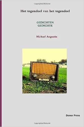 Het Tegendeel Van Het Tegendeel Dutch Edition Michael