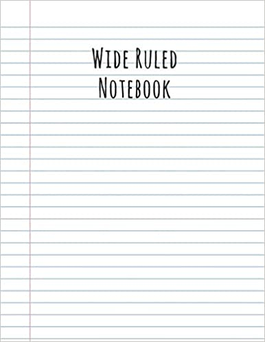 Wide Ruled Notebook: College Lined, Subject Notebook, School