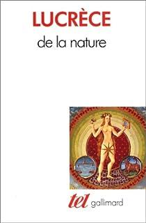De la nature, Lucrèce (0097?-0055 av. J.-C.)