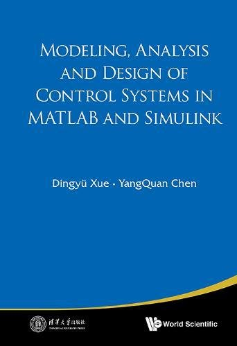 Modeling, Analysis and Design of Control Systems in Matlab and Simulink
