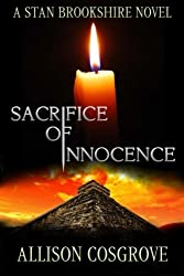 Sacrifice of Innocence (Stan Brookshire Novels)