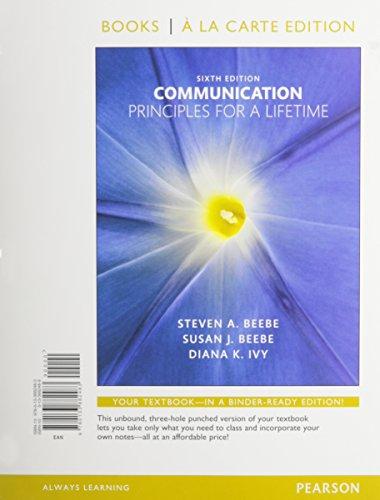 Communication: Principles for a Lifetime, Books a la Carte Edition Plus NEW MyCommunicationLab for Communication -- Access Card Package (6th Edition)