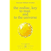 The Zodiac: Key to Man and to the Universe (Izvor Collection)