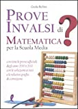 Prove INVALSI di matematica. Per la Scuola media