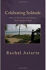 Celebrating Solitude Paperback