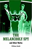 The Melancholy Spy, William Smith, 1420828878