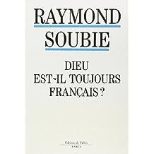 DIEU EST-IL TOUJOURS FRANÇAIS
