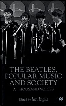 Book The Beatles, Popular Music and Society: A Thousand Voices