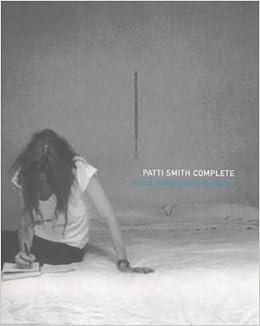 e7020c0e9 Patti Smith Complete  Lyrics