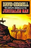 The Complete Chronicles of the Jerusalem Man