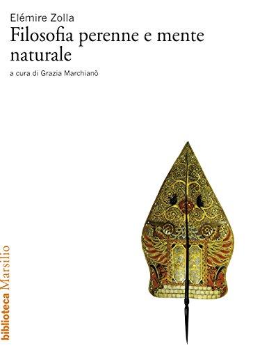 Filosofia perenne e mente naturale (Biblioteca) (Italian Edition)