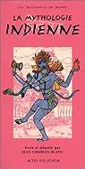 La mythologie indienne par Blanc
