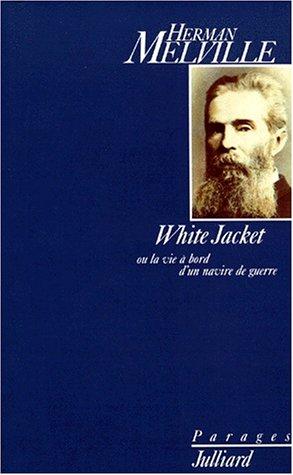 Price comparison product image White Jacket ou La vie à bord d'un navire de guerre