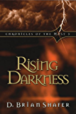 Rising Darkness: Chronicles of the Host 3: Volume 3