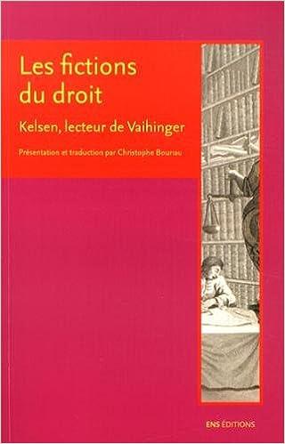 Livres gratuits Kelsen, lecteur de Vaihinger : Présentation et traduction de deux articles de Kelsen sur les fictions du droit epub, pdf