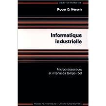 Informatique industrielle : Microprocesseurs et interfaces temps-réel