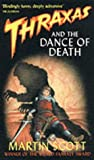 Thraxas And The Dance Of Death: The Thraxas Novels: Book Six