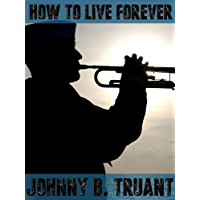 How to Live Forever (Epic series Book 4)