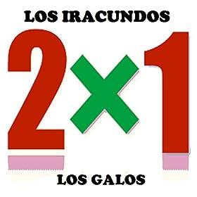 album los iracundos los galos 2x1 january 12 2010 format mp3 be the