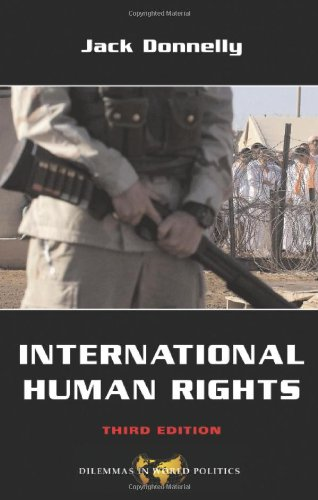 International Human Rights (Dilemmas in World Politics)