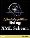 Using XML Schemas, David Gulbransen, 0789726076
