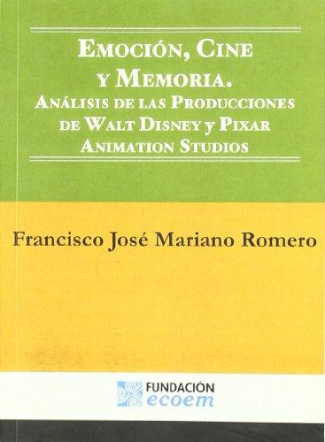 Descargar Libro Emocion, Cine Y Memoria Francisco Jose Mariano Romero