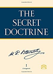 The Secret Doctrine: The Synthesis of Science, Religion, and Philosophy