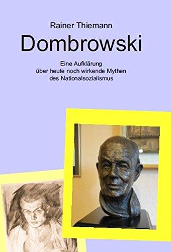 Dombrowski: Eine Aufklärung über heute noch wirkende Mythen des Nationalsozialismus