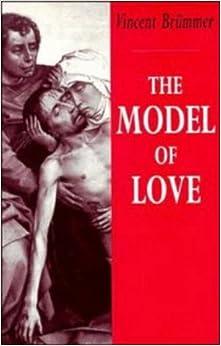 Descargar Torrents Castellano The Model Of Love Paperback: A Study In Philosophical Theology Buscador De Epub