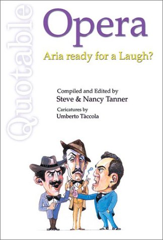 Download Quotable Opera: Aria Ready for a Laugh (Quotable Books) PDF