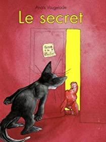 Le secret par Vaugelade