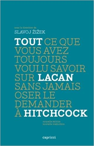 Livre gratuits en ligne Tout ce que vous avez toujours voulu savoir sur Lacan sans jamais oser le demander à Hitchcock pdf epub