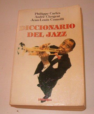 Descargar Libro Diccionario Del Jazz Philippe Carles