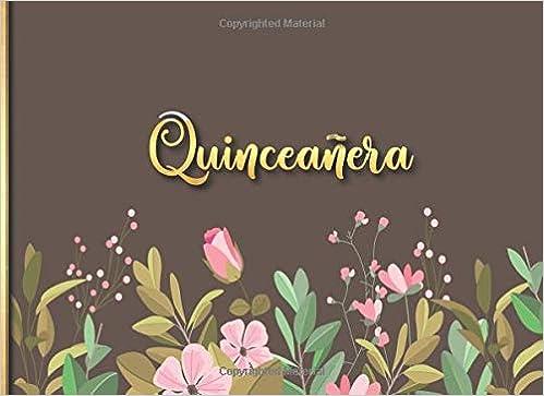 Quinceañera: Libro de firmas para Quinceañera mensajes y ...