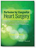 Perfusion for Congenital Heart Surgery: Notes on Cardiopulmonary Bypass for a Complex Patient Population
