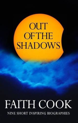 Download Out of the Shadows: Nine Short Inspiring Biographies ebook