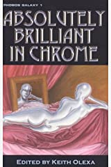 Absolutely Brilliant in Chrome, Vol. 1: Phobos Galaxy Paperback