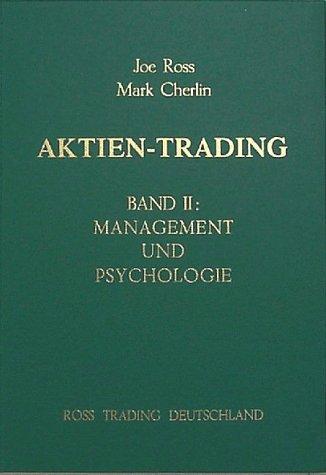 Aktien-Trading, Bd.2, Management und Psychologie