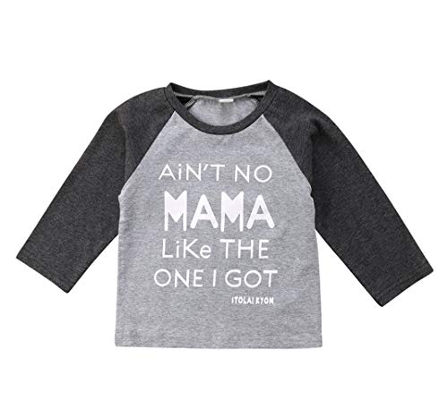 Toddler Baby Boys Girls Causal Long Sleeve T Shirts Tops No Mama Like The One I Got (4T, A)