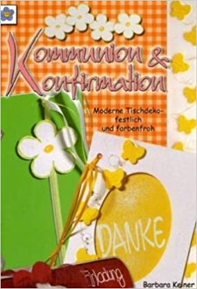 Kommunion Konfirmation Moderne Tischdeko Festlich Und