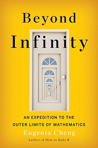Beyond Infinity  An Expedition To The Outer Limits Of Mathematics