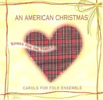 An American Christmas: Carols for Folk Ensemble