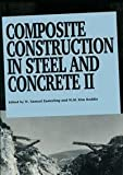 Composite Construction in Steel and Concrete Two, W. Samuel Easterling, W. M. Kim Roddis, 0872629805
