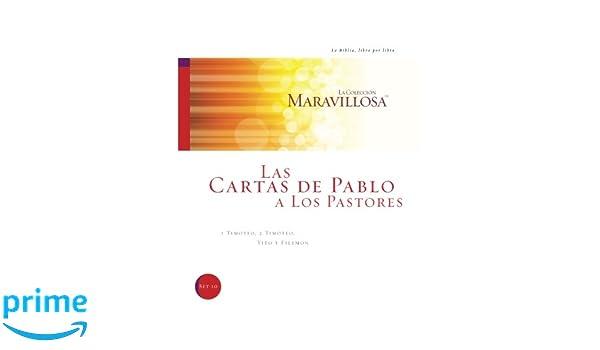 Las Cartas De Pablo A Los Pastores: I Timoteo, 2 Timoteo ...