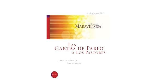 Amazon.com: Las Cartas De Pablo A Los Pastores: I Timoteo, 2 ...