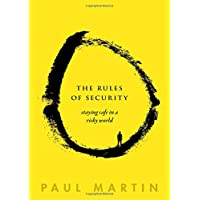 The Rules of Security: Staying Safe in a Risky World